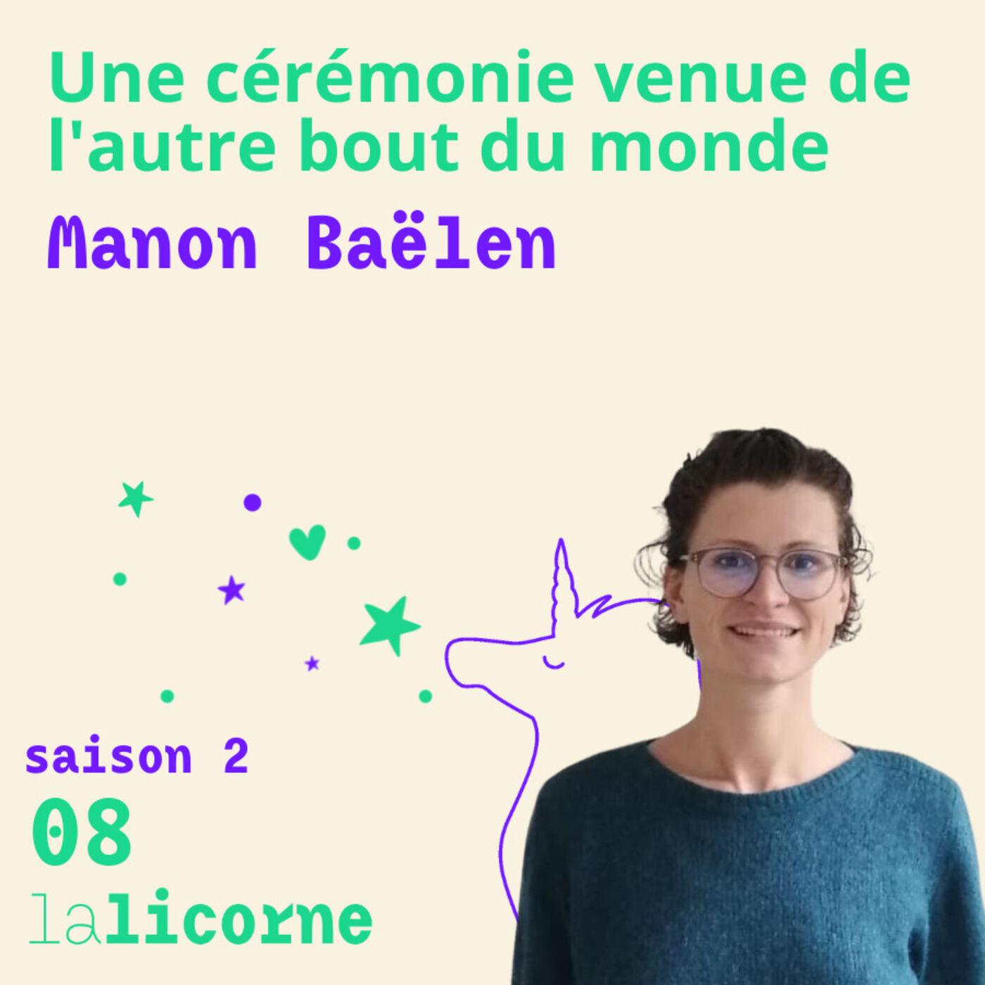 2.8 🌎 Une cérémonie venue de l'autre bout du monde - Manon Baëlen