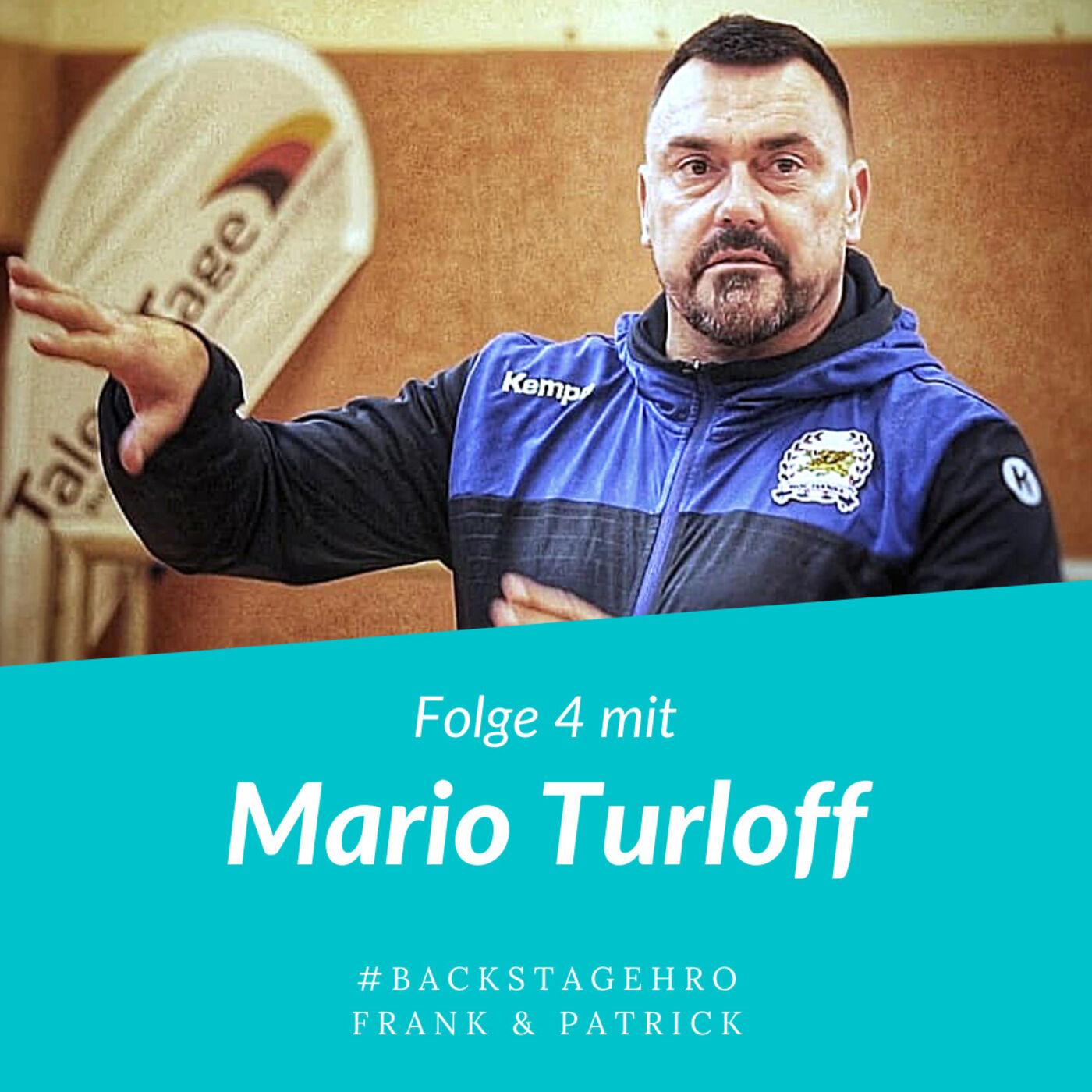 """Folge 4 - Mario Turloff - """"Nicht reden, machen!"""""""