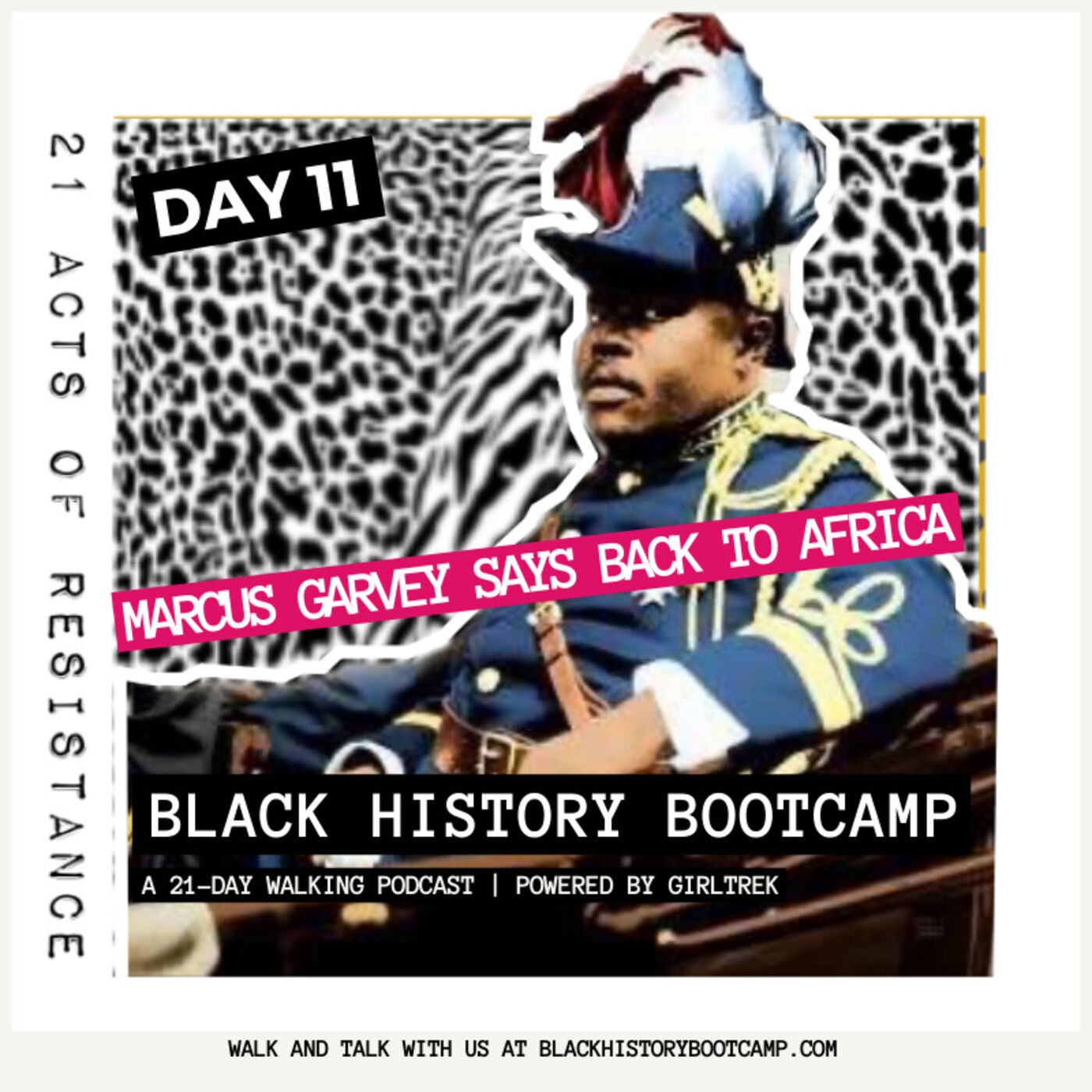 Day 11: Marcus Garvey Says Back To Africa
