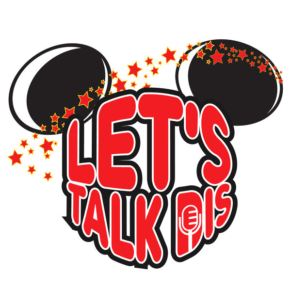Let's Talk Dis Podcast Artwork Image