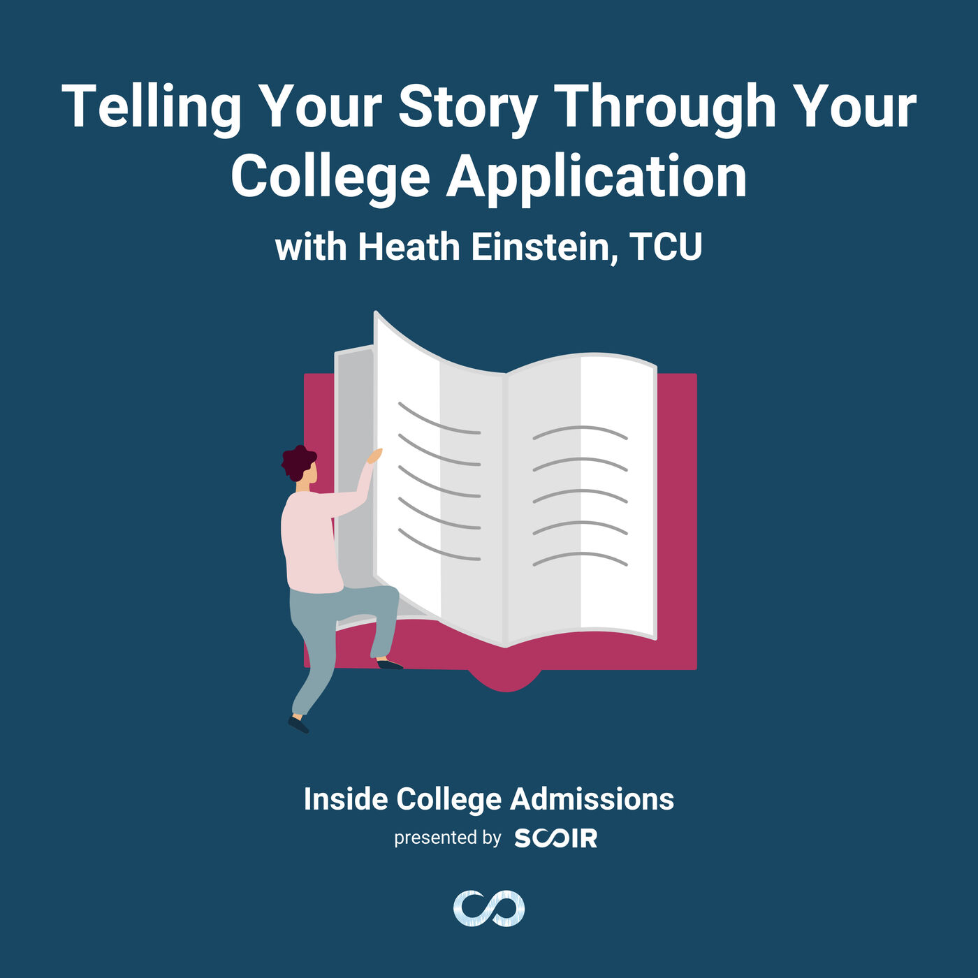 Telling Your Story Through Your College Application with Heath Einstein, TCU