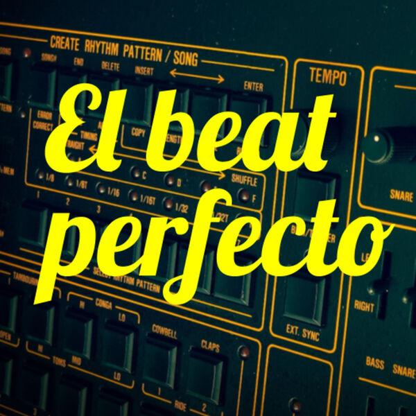 El beat perfecto Podcast Artwork Image