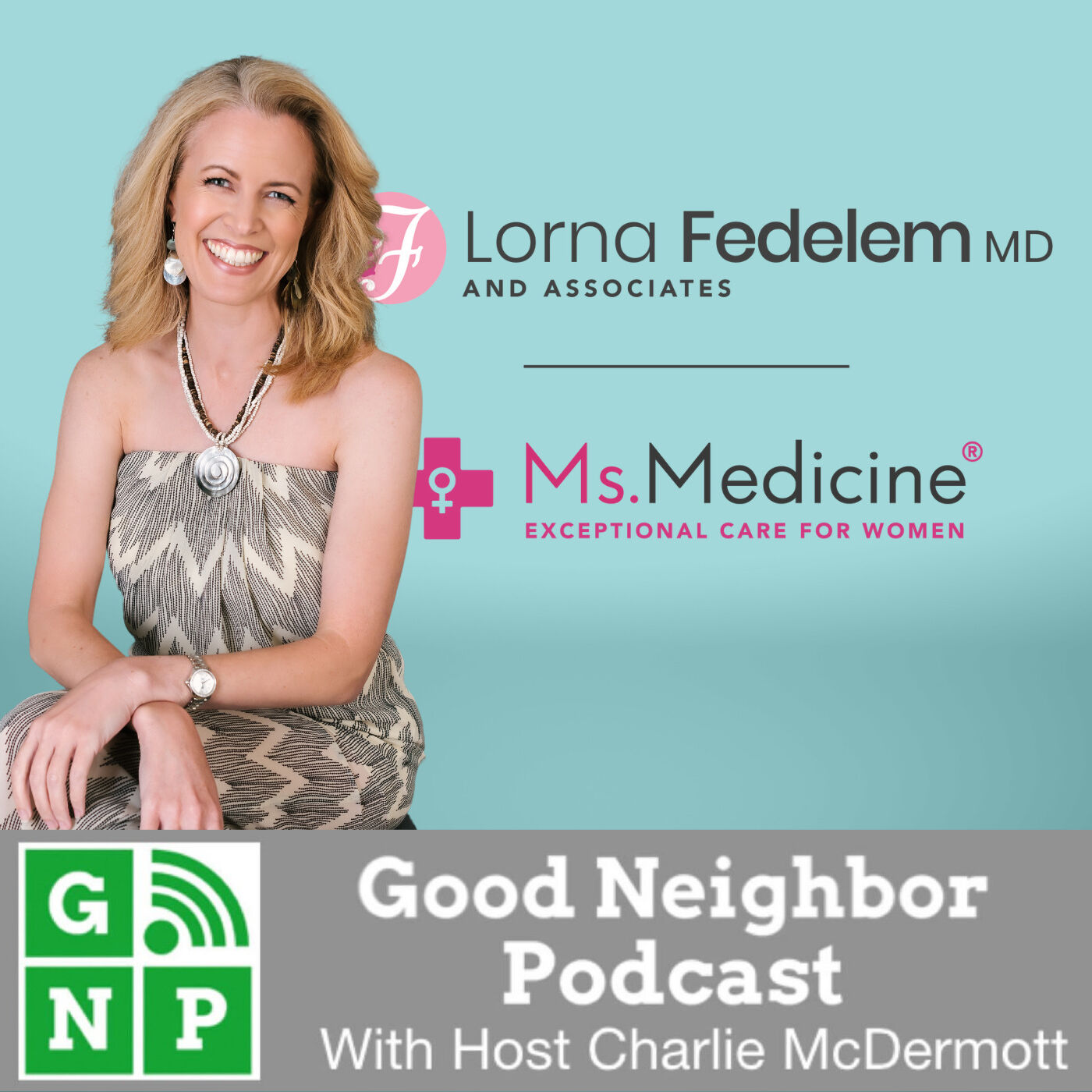 EP #558: Lorna Fedelem MD & Associates with Dr. Lorna Fedelem