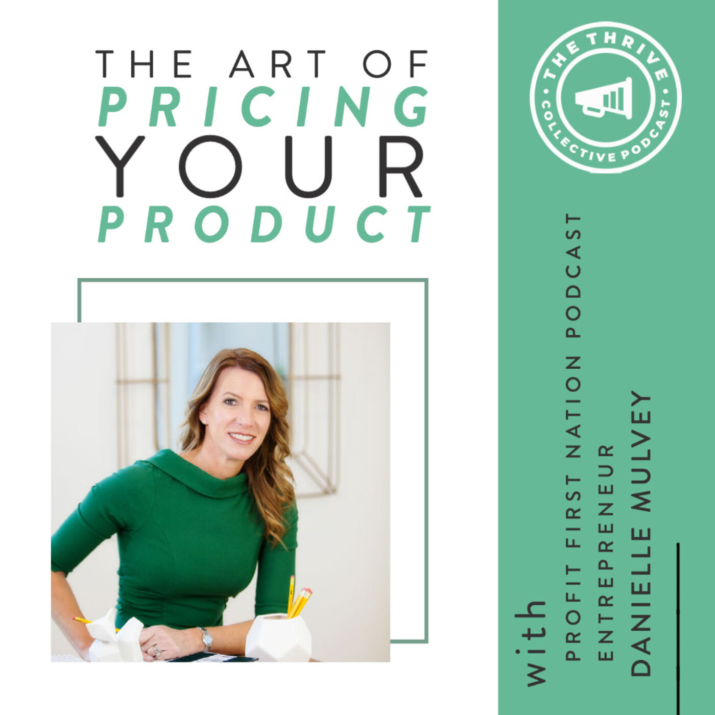 The Art of Pricing Your Product with Danielle Mulvey