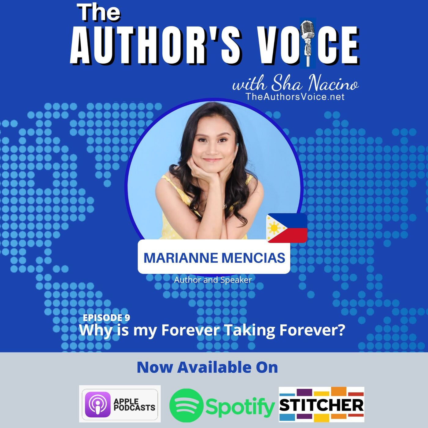 TAV 009 : Why is my Forever Taking Forever with Marianne Mencias