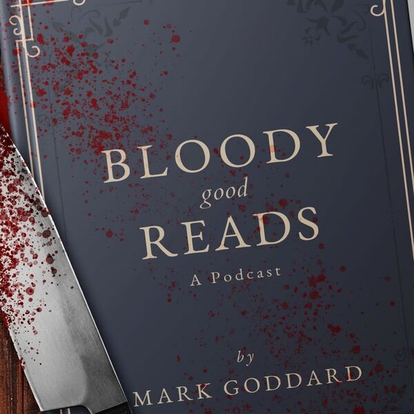 Bloody Good Reads Podcast Artwork Image