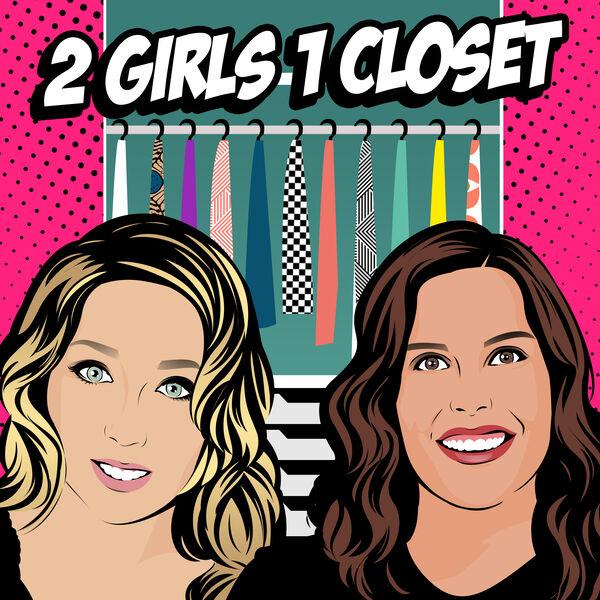 2 Girls 1 Closet  Podcast Artwork Image