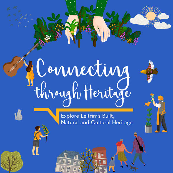 Connecting Through Heritage with Leitrim County Council Podcast Artwork Image