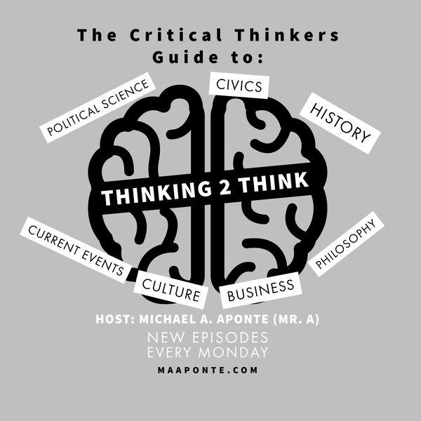 Thinking 2 Think Podcast Artwork Image