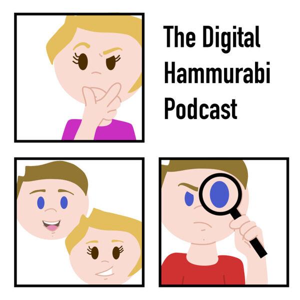 The Digital Hammurabi Podcast Podcast Artwork Image