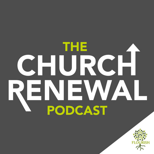 The Church Renewal Podcast Podcast Artwork Image