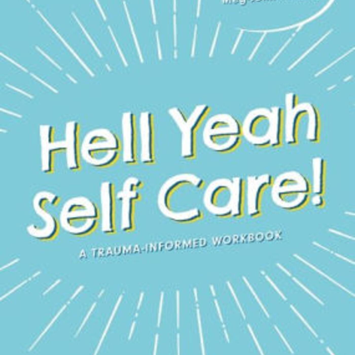 Hell Yeah Self Care! A dialogue between Meg-John Barker and Alex Iantaffi