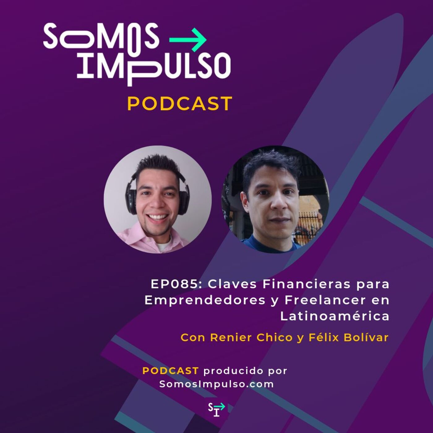 SI EP085- Claves Financieras Para Emprendedores Y Freelancer En Latinoamérica
