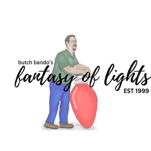 Butch Bando's Fantasy of Lights  Podcast Artwork Image