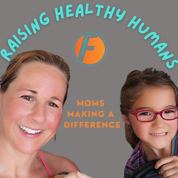 Raising Healthy Humans Podcast Artwork Image