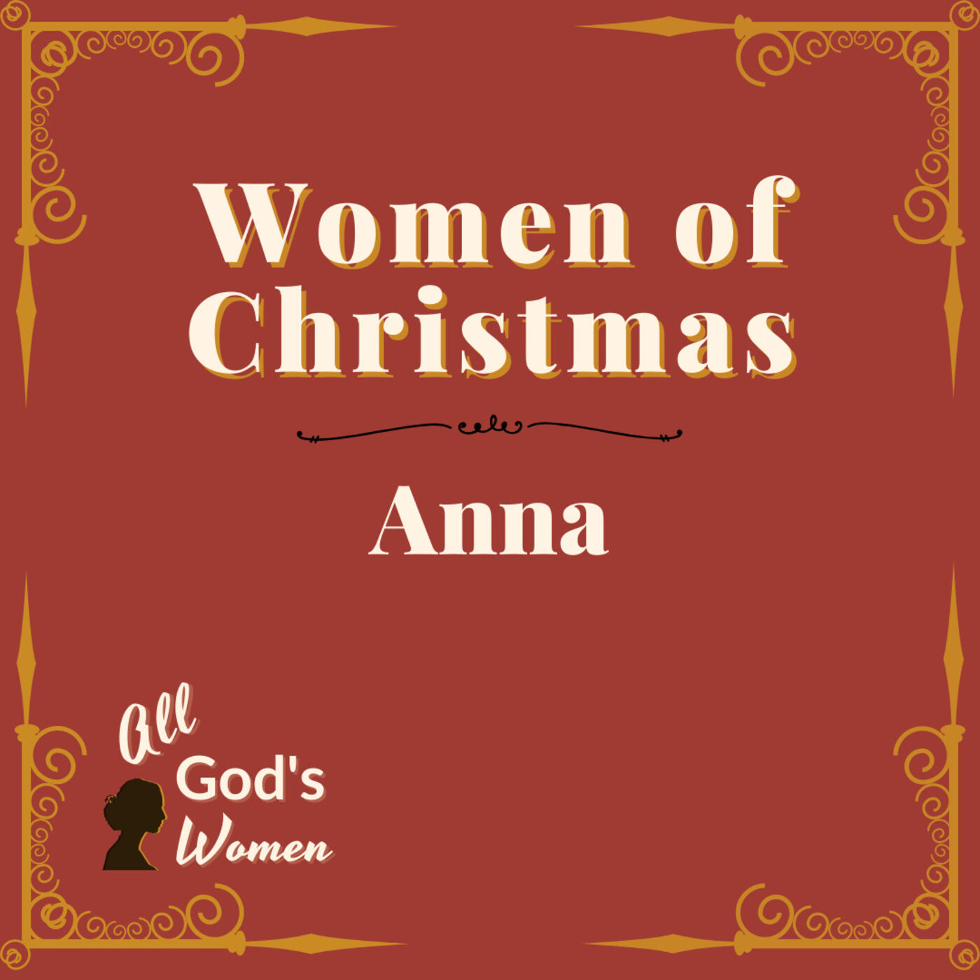 Women of Christmas: Anna
