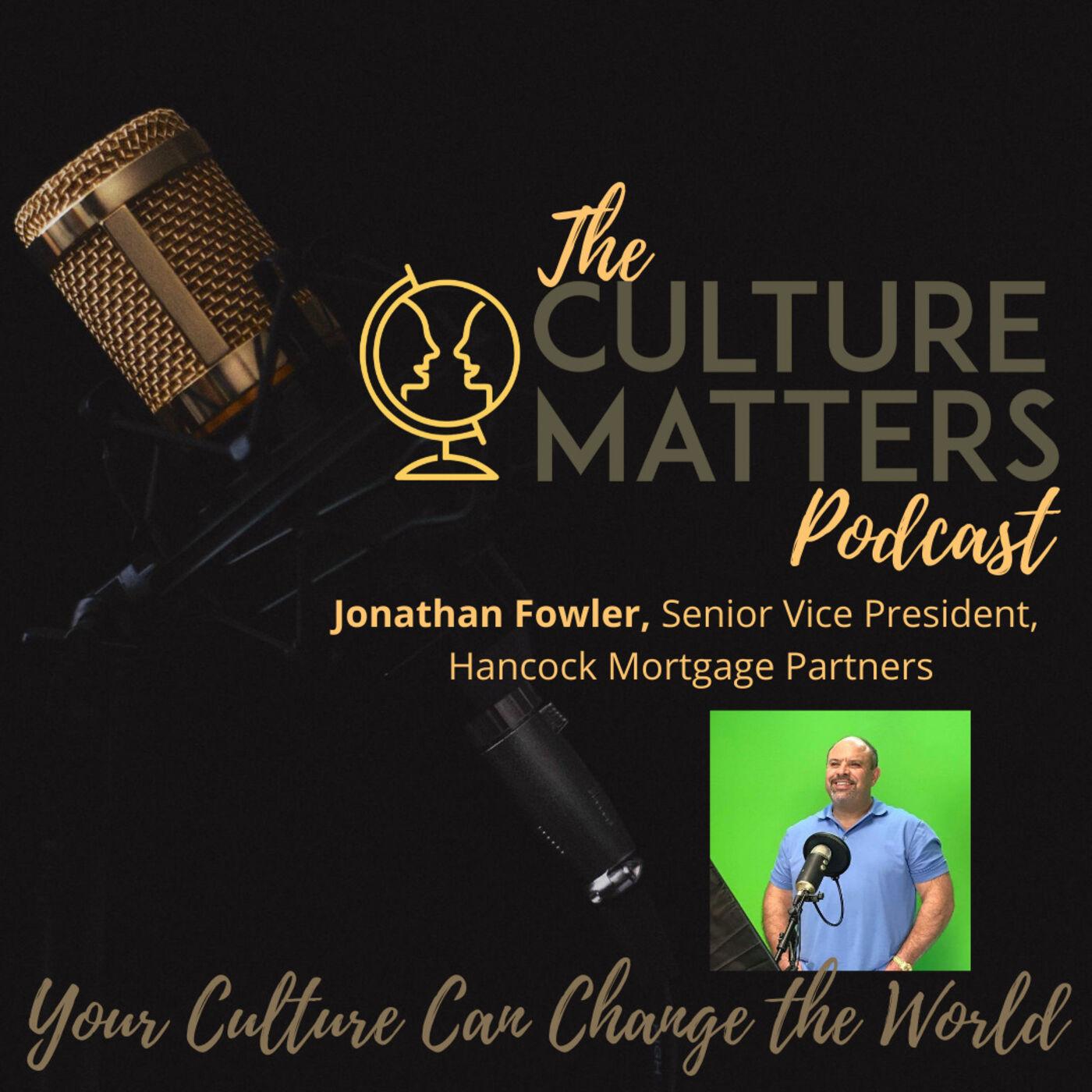 Season 6, Episode 66: Guest: Jonathon Fowler: The Gift of Giving