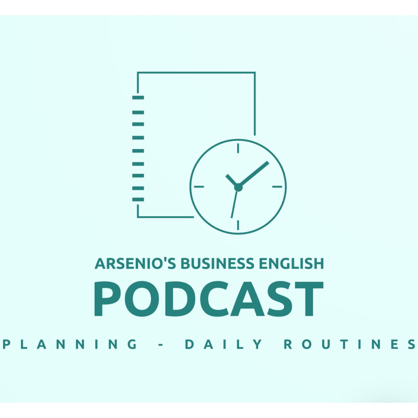 Arsenio's Business English Podcast | Season 6 | Sales | Planning