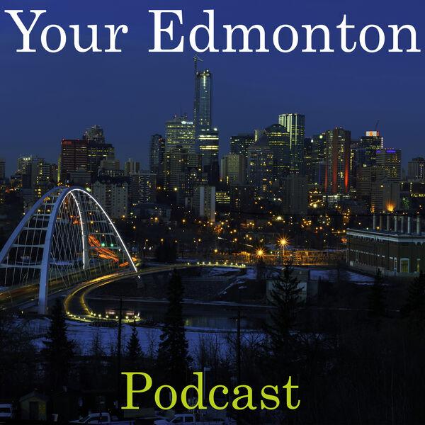 Your Edmonton Podcast Podcast Artwork Image
