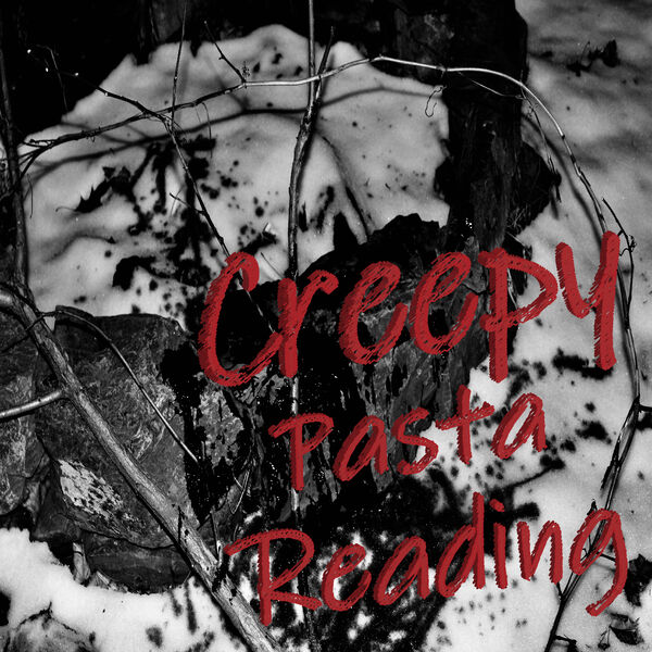 CreepyPasta Reading Podcast Artwork Image