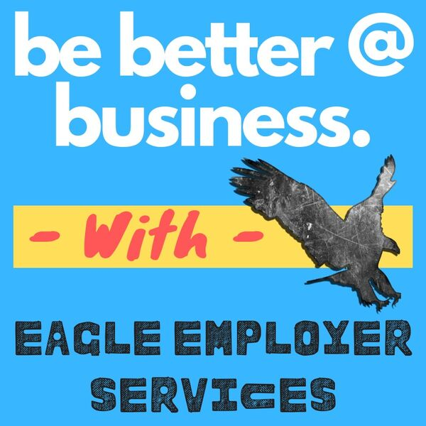 Be Better at Business Podcast Podcast Artwork Image