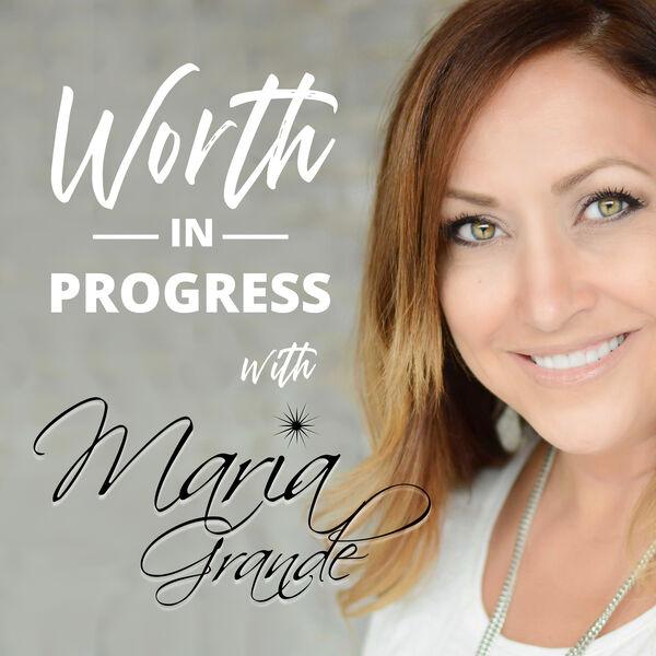 Worth in Progress Podcast Artwork Image