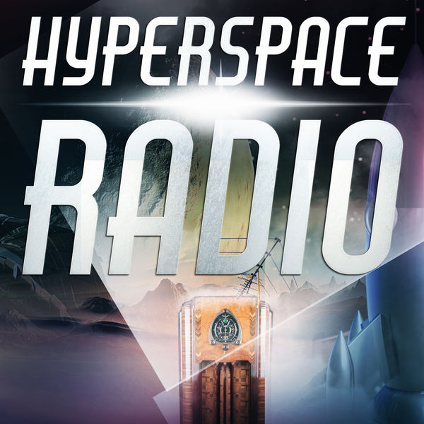 Hyperspace Radio Podcast Podcast Artwork Image