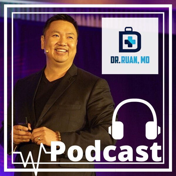 Dr. Ruan, MD Podcast Artwork Image