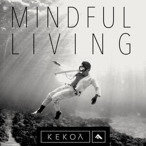 Kekoa Collective - Mindful Living Podcast Artwork Image