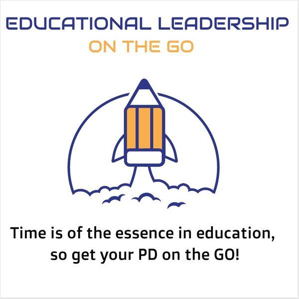 Educational Leadership On The Go Podcast Artwork Image