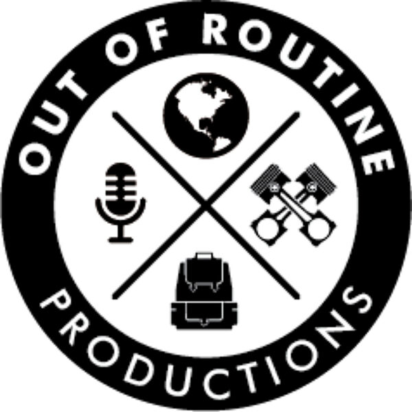 Out of Routine Productions  Podcast Artwork Image