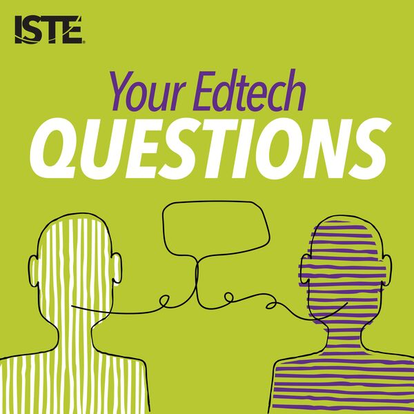 Your Edtech Questions Podcast Artwork Image