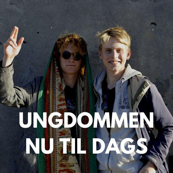 Ungdommen Nu Til Dags Podcast Artwork Image