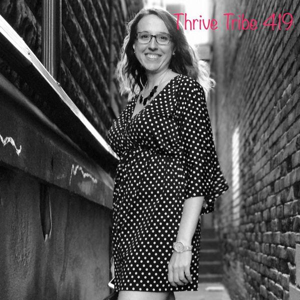 Thrive Tribe 419 Podcast Artwork Image