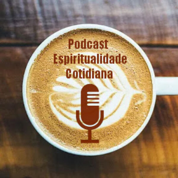 Podcast Espiritualidade Cotidiana Podcast Artwork Image