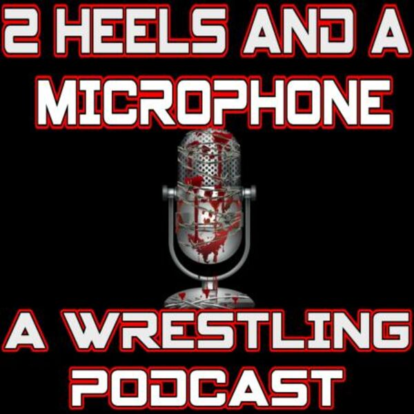 2 Heels and A Microphone Podcast Artwork Image