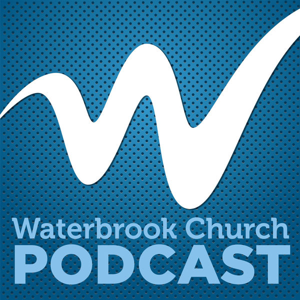 Waterbrook Church Podcast Podcast Artwork Image