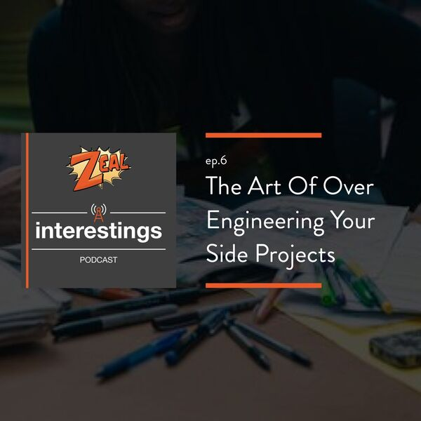 Zeal #Interestings Podcast Podcast Artwork Image