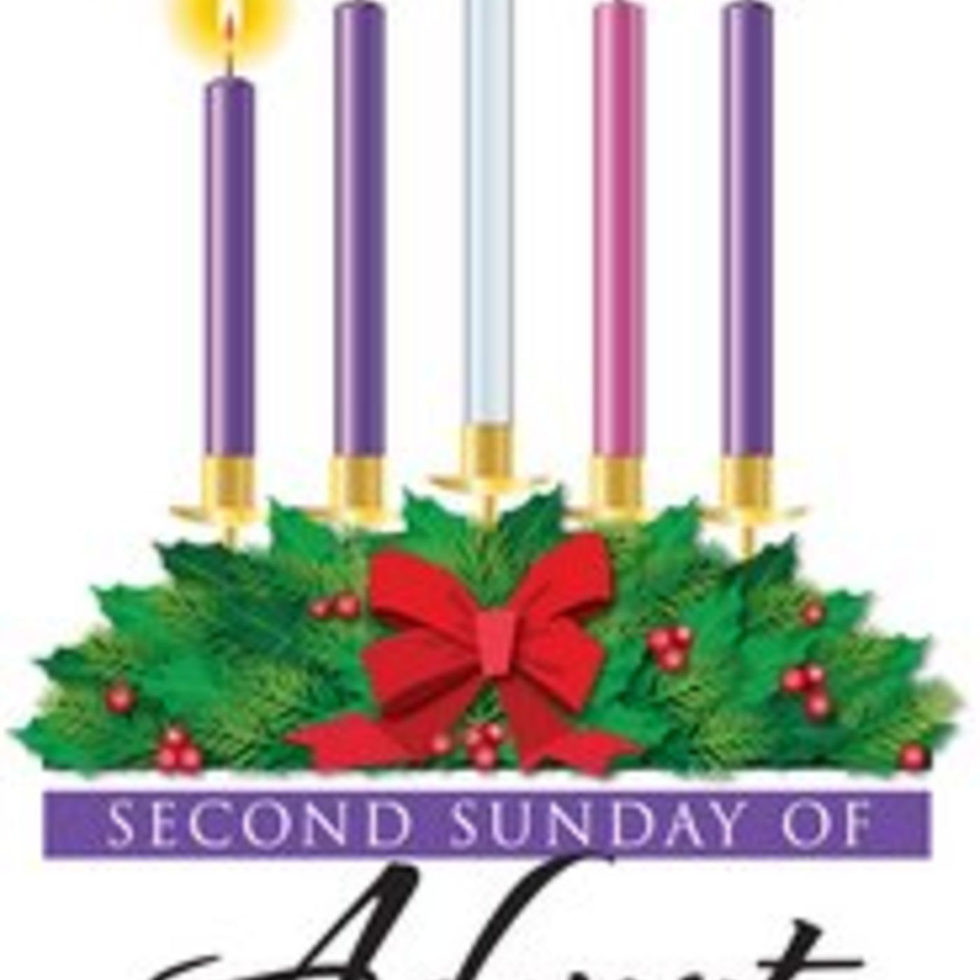 Second Sunday of Advent - Preparation