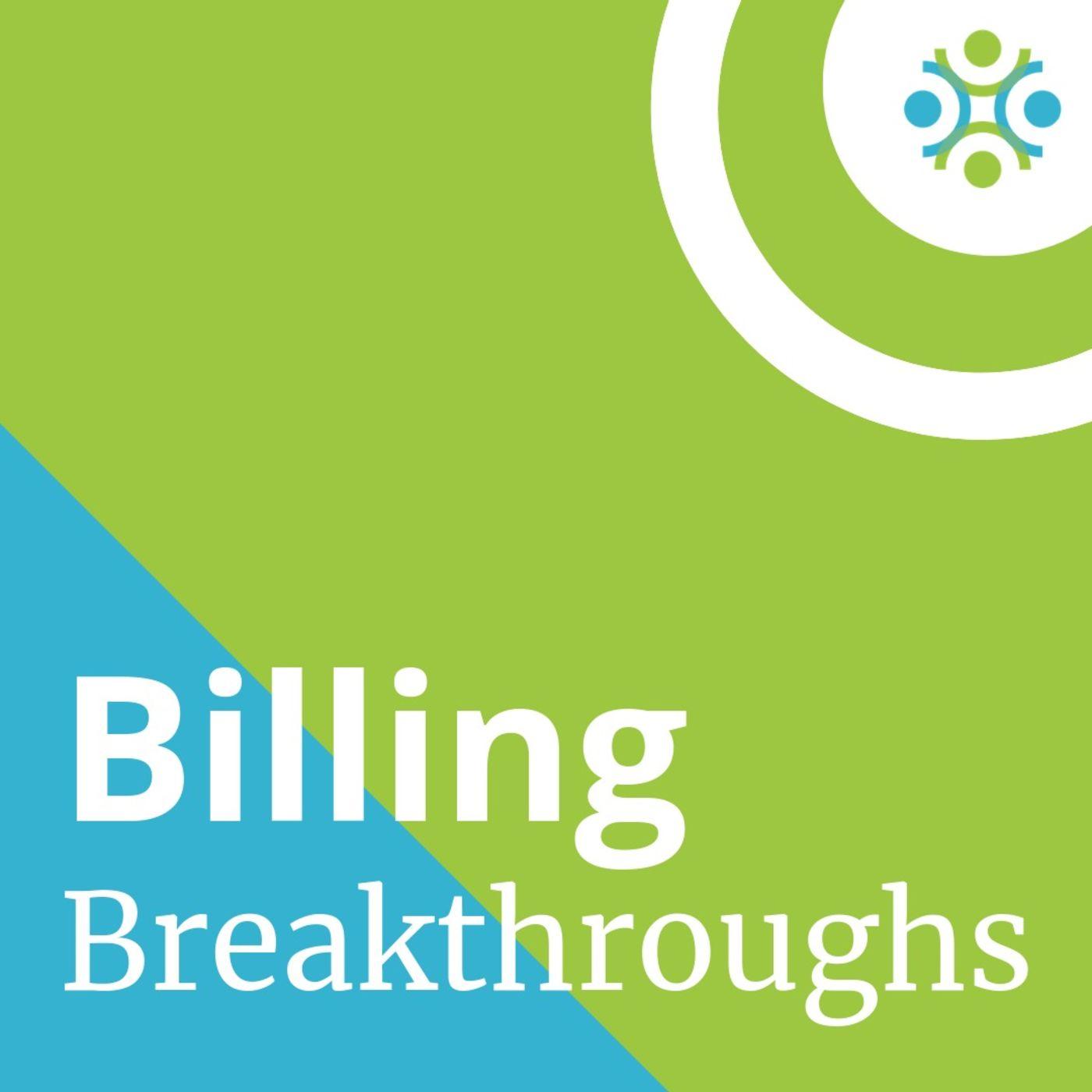 Billing Breakthroughs