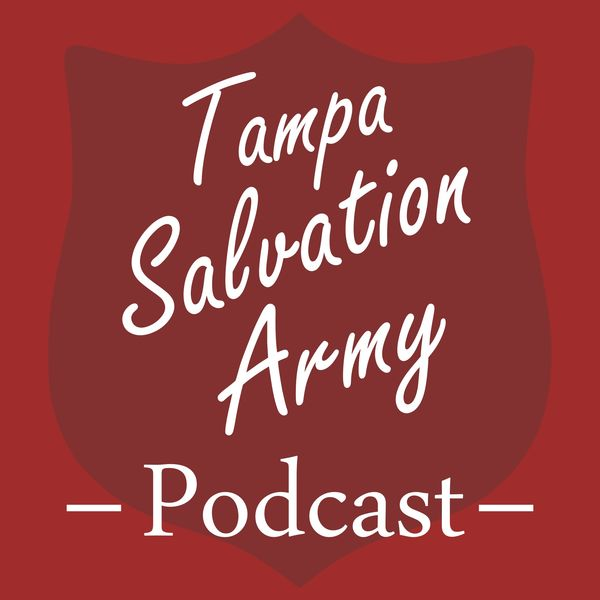 Tampa Salvation Army Podcast Artwork Image