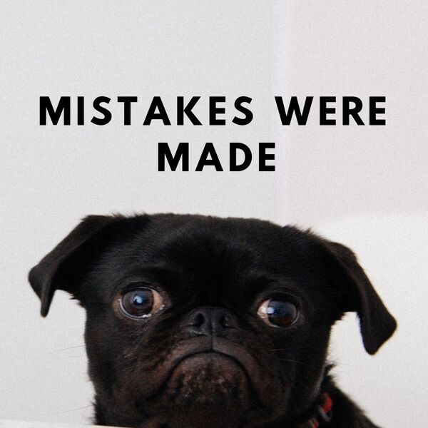 Mistakes Were Made: Storytelling About Failure Podcast Artwork Image