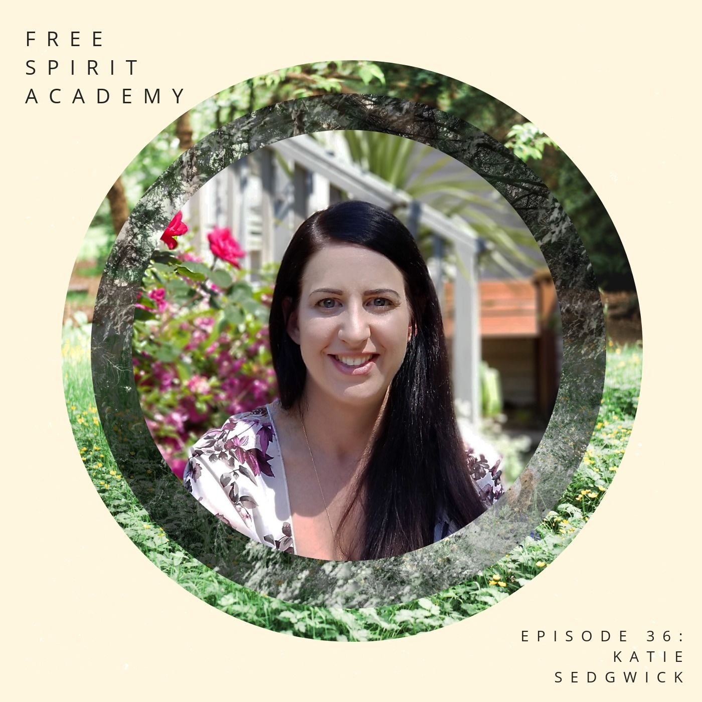 37 | Katie Sedgwick | Getting Unstuck and Finding New Perspectives
