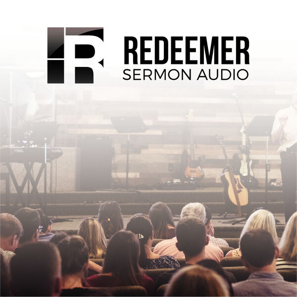 Redeemer Bloomington Podcast Artwork Image