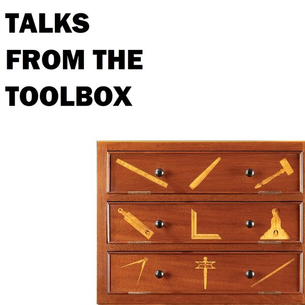 TALKS FROM THE TOOLBOX Podcast Artwork Image