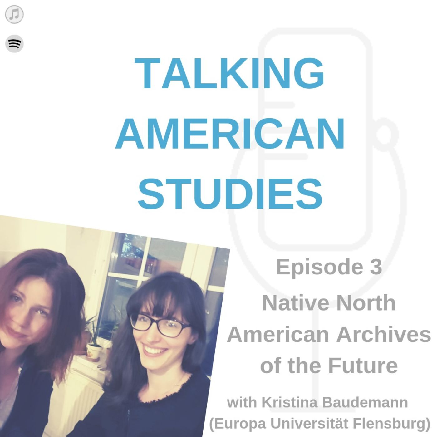 Native North American Archives of the Future with K. Baudemann