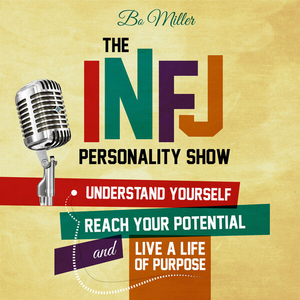 The INFJ Personality Show Podcast Artwork Image