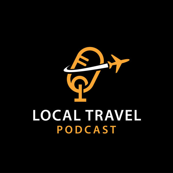 Local Travel Podcast Podcast Artwork Image