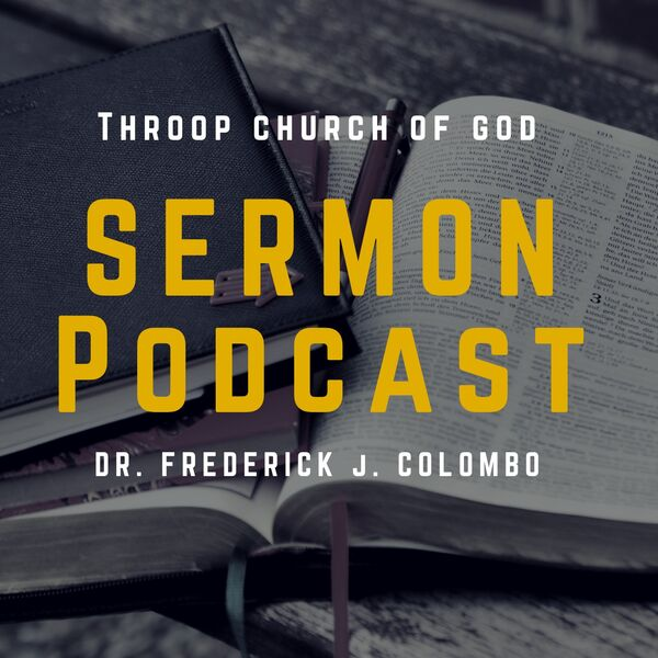 Throop Church of God Podcast Podcast Artwork Image