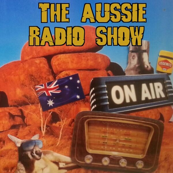 The Aussie Radio Show Podcast Artwork Image